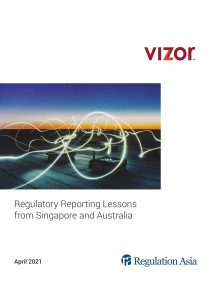 Regulatory Reporting Lessons from Singapore and Australia - White paper
